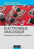 Electronique analogique - Composants et systèmes complexes