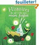 Histoires du soir � lire avec mon papa
