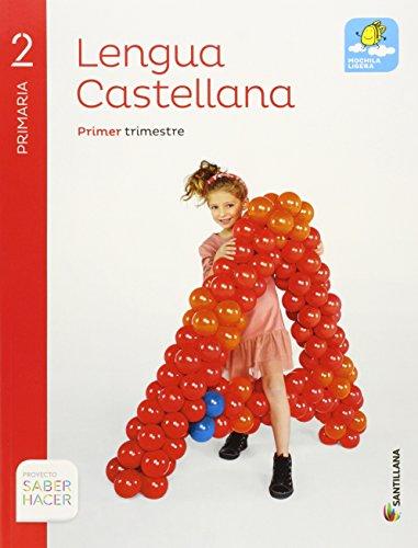Lengua castellana. 2, Primaria : proyecto saber hacer por Sagrario Luna