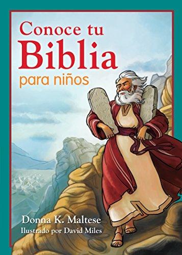 Conoce tu Biblia para niños: Mi primera referencia bíblica para niños de 5 a 8 años de edad por Donna K. Maltese