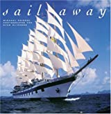 Sail Away: Star Clippers Photographed by Michael Friedel by Wolfgang Limmer (2005-05-01)