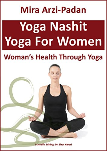 Yoga Nashit: Womans Health Through Yoga (English Edition ...