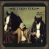 Heavy Horses by Jethro Tull Extra tracks, Original recording reissued, Original recording remastered edition (2003) Audio CD