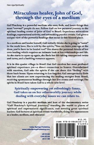 Gail Thackray's Spiritual Journeys: Visiting John of God