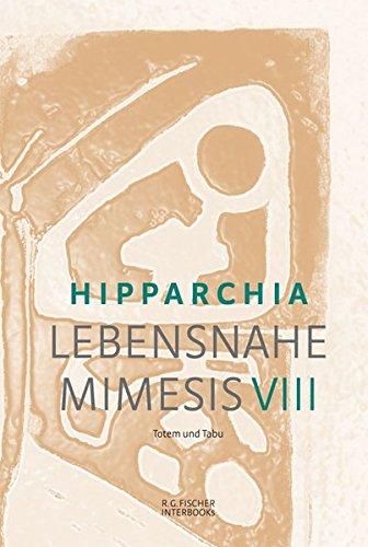 Lebensnahe Mimesis VIII: Totem und Tabu (R.G. Fischer INTERBOOKs ECO)