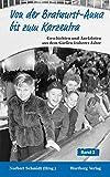 Von der Bratwurst-Anna bis zum Karzentra - Geschichten und Anekdoten aus dem Gießen früherer Jahre, Band 2 - Norbert Schmidt