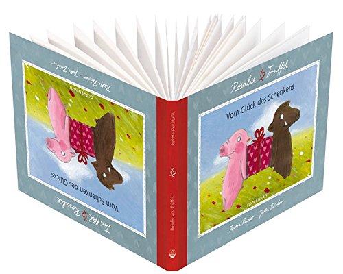 Rosalie & Trüffel - Vom Glück des Schenkens (Geschenkbücher für Erwachsene)