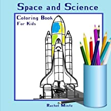Coloring Book For Kids - Space & Science: Colouring Book for Boys and Girls | Coloring Books Ages 4-8 (Coloring Books For Kids)