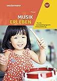 Musik erleben für die sozialpädagogische Erstausbildung -Kinderpflege, Sozialassistenz: Schülerband