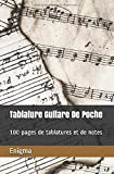 Tablature Guitare De Poche: 100 pages de tablatures et de notes...