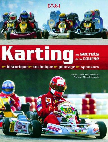 Karting : Les secrets de la course