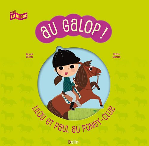 Au Galop ! Lilou et Paul au poney-club par Pascale Perrier