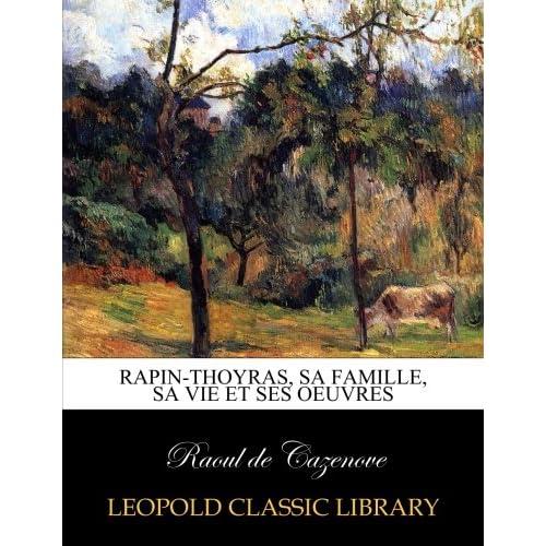 Rapin-Thoyras, sa famille, sa vie et ses oeuvres