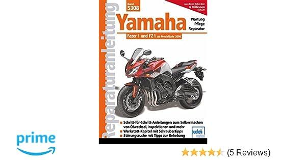 Auto & Motorrad: Teile Fz 1 Fazer Ab Modelljahr 2006 Bucheli Neu! Reparaturanleitung Yamaha Fz 1 Bücher