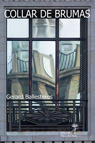 Collar de brumas por Gerard Ballesteros