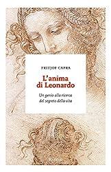 L'anima di Leonardo: Un genio alla ricerca del segreto della vita