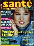 SANTE MAGAZINE [No 288] - VISAGE PLUS FERME - ALLERGIES - MAL AU DOS - HALEINE FRAICHE - HOMEOPATHIE - PROSTATE....