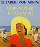 CHRISTOPHER AND COLUMBUS (illustrated)