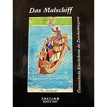 Das Malschiff: Österreichische Künstlerkreise der Zwischenkriegszeit