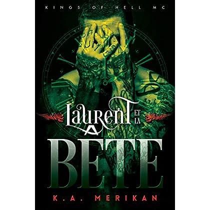 Laurent et la Bête (Kings of Hell MC t. 1)