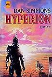 Hyperion: Roman (Heyne Science Fiction und Fantasy (06)) - Dan Simmons