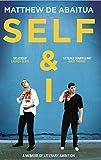 Self & I: A Memoir of Literary Ambition