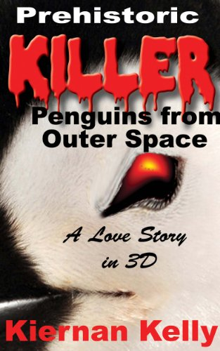 Prehistoric Killer Penguins from Outer Space: A