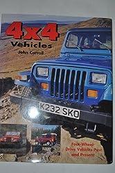 4 x 4 Vehicles by John Carroll (1996-08-30)