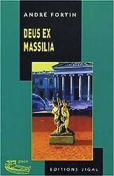 Deus ex Massilia