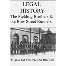 Legal History - Bow Street Runners, Scotland Yard & Victorian Crime