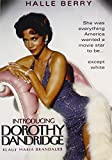 Introducing Dorothy Dandridge by Halle Berry