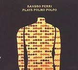 Plays Polmo Polpo by SANDRO PERRI (2006-09-26)