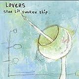 Songtexte von Lovers - Star Lit Sunken Ship