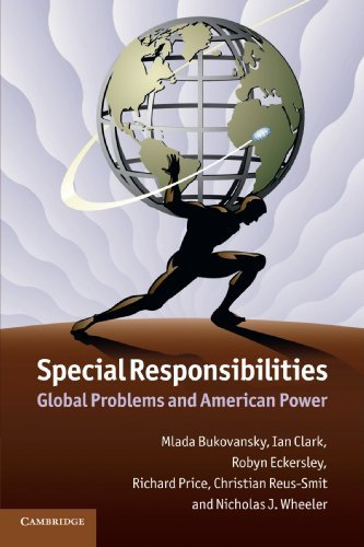 Special Responsibilities: Global Problems and American Power by Professor Mlada Bukovansky (2012-07-09)