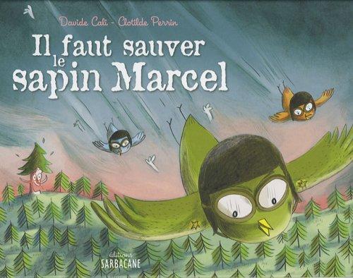 "<a href=""/node/2789"">Il faut sauver le sapin Marcel</a>"