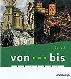 von ... bis - Geschichtsbücher für Realschulen plus in Rheinland-Pfalz: von...bis - Ausgabe Rheinland-Pfalz: Band 2 (9. Schuljahr)