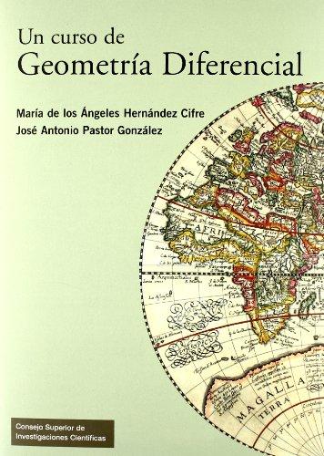 Un curso de geometría diferencial : teoría, problemas, soluciones y prácticas con ordenador por Tomas Hoyas