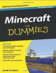 Minecraft For Dummies, Portable Edition (For Dummies (Computer/Tech)) 1st (first) Edition by Jacob Cordeiro published by For Dummies (2013) Paperback