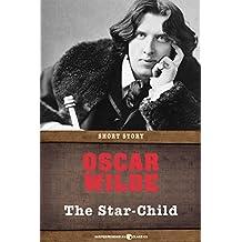 The Star-Child: Short Story
