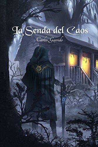 Descargar Libro La Senda del Caos de Carlos Garrido FL