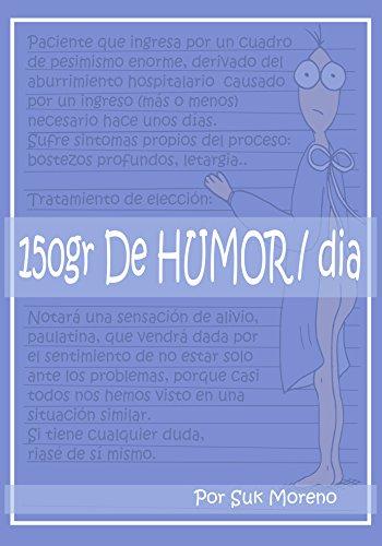 150 gr Humor/día: Un poco de alegria para pacientes y familiares