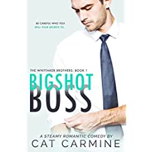 Bigshot Boss (The Whittaker Brothers Book 1) (English Edition)