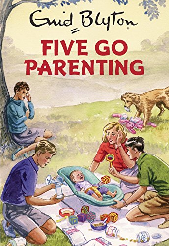 Five Go Parenting (Enid Blyton for Grown Ups) by [Vincent, Bruno]