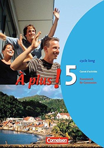 À plus ! - Ausgabe 2004: Band 5 (cycle long) - Carnet d'activités