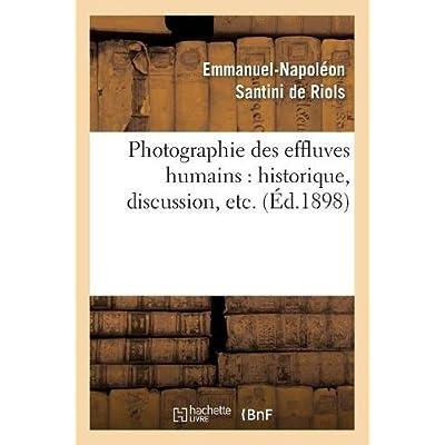 Photographie des effluves humains : historique, discussion, etc. (Éd.1898)
