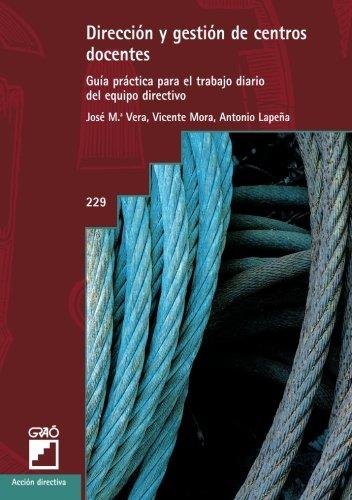 Dirección Y Gestión De Centros Docentes: 229 (Accion Directiva) por Josep M. Vera Mur