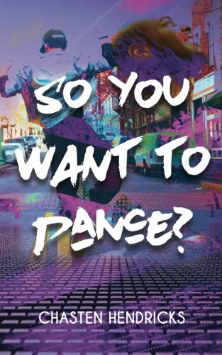 So You Want to Dance?