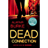 Dead Connection: An Ellie Hatcher Novel
