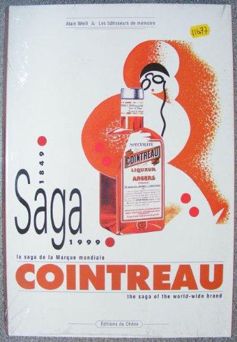 cointreau-1849-1999-la-saga-de-la-marque-mondiale-edition-bilingue
