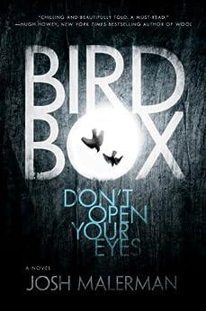 Bird Box: A Novel von [Malerman, Josh]